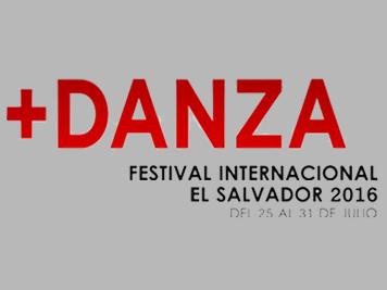 + DANZA (FESTIVAL INTERNACIONAL EL SALVADOR 2016)