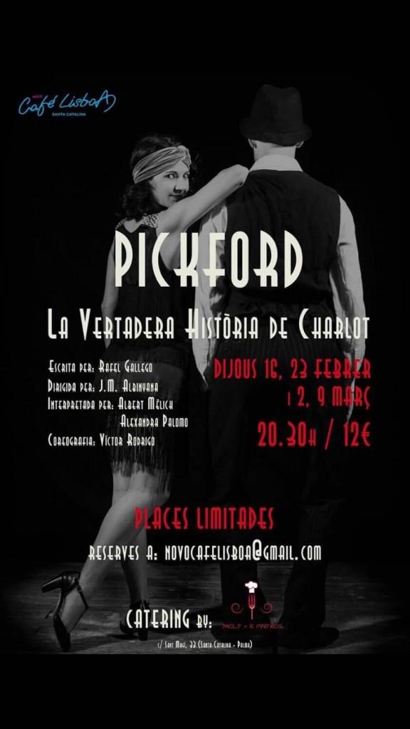 PICKFORT – LA VERTADERA HISTÒRIA DE CHARLOT
